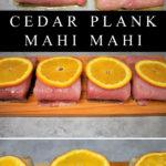 Cedar Plank Mahi Mahi