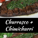 Churrasco and Chimichurri