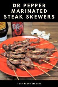 Dr Pepper Marinated Steak Skewers
