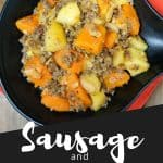 An image of the dish with a graphic that reads sausage and butternut squash in white letters over black, used for pinterest.
