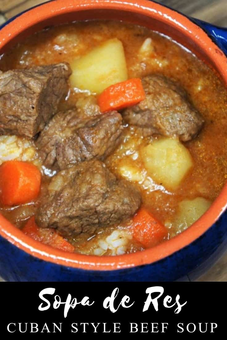 Cuban-style beef soup or Sopa de Res in Spanish, is a really easy and affordable way to get a home-cooked, nutritious and delicious meal. #sopaderes #cubanstylebeefsoup #cubanrecipes