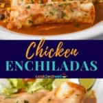 Two images of the enchiladas served on a large white plate. The bottom image is a close up of a cut piece so the inside is visible. Between the pictures is a blue graphic with the title in yellow and aqua letters.