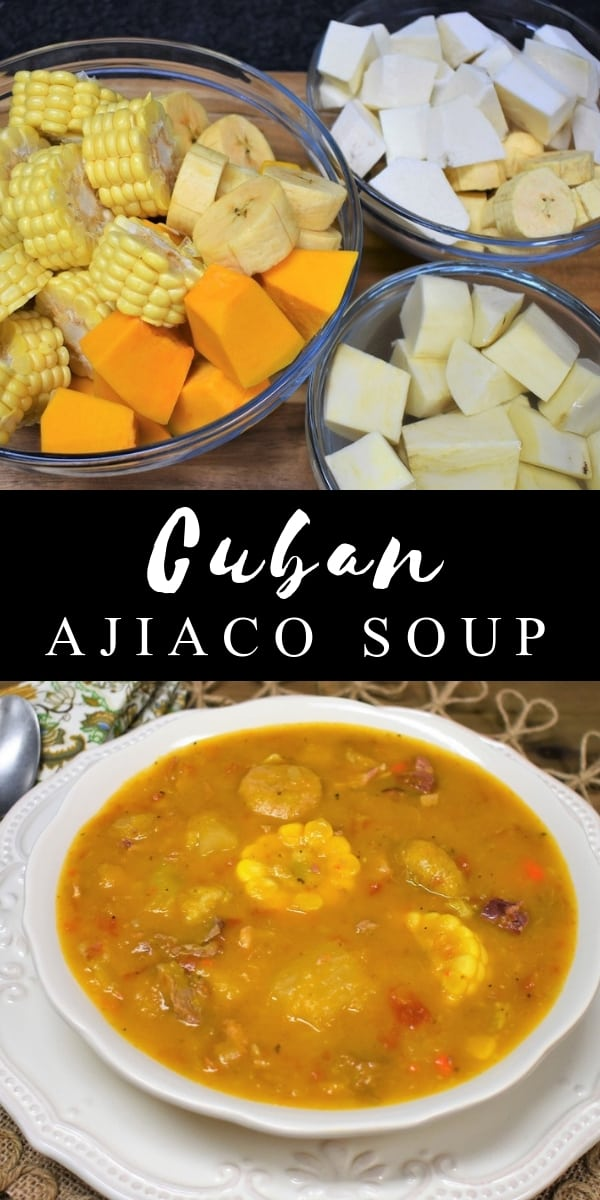 Ajiaco is a hearty soup that's popular in Cuban cuisine. A Cuban ajiaco includes pork and beef and a showcase of tropical vegetables. This soup features plantains, malanga, yuca, boniato, pumpkin and corn. What you get is a thick, delicious soup that's a meal in itself. #ajiaco #cubanajiaco #cubanfood
