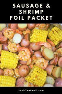 Sausage and Shrimp Foil Packet