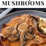 Mushroom Pork Chops PIN