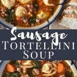 Sausage Tortellini Soup Pin