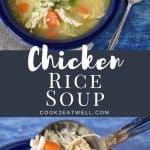 Two images of the finished chicken rice soup with a graphic in the center in gray with white letters with the title.