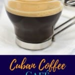 An image of the finished coffee with the foam in a glass espresso cup with a dark navy blue graphic on the bottom with the title in yellow and aqua letters.